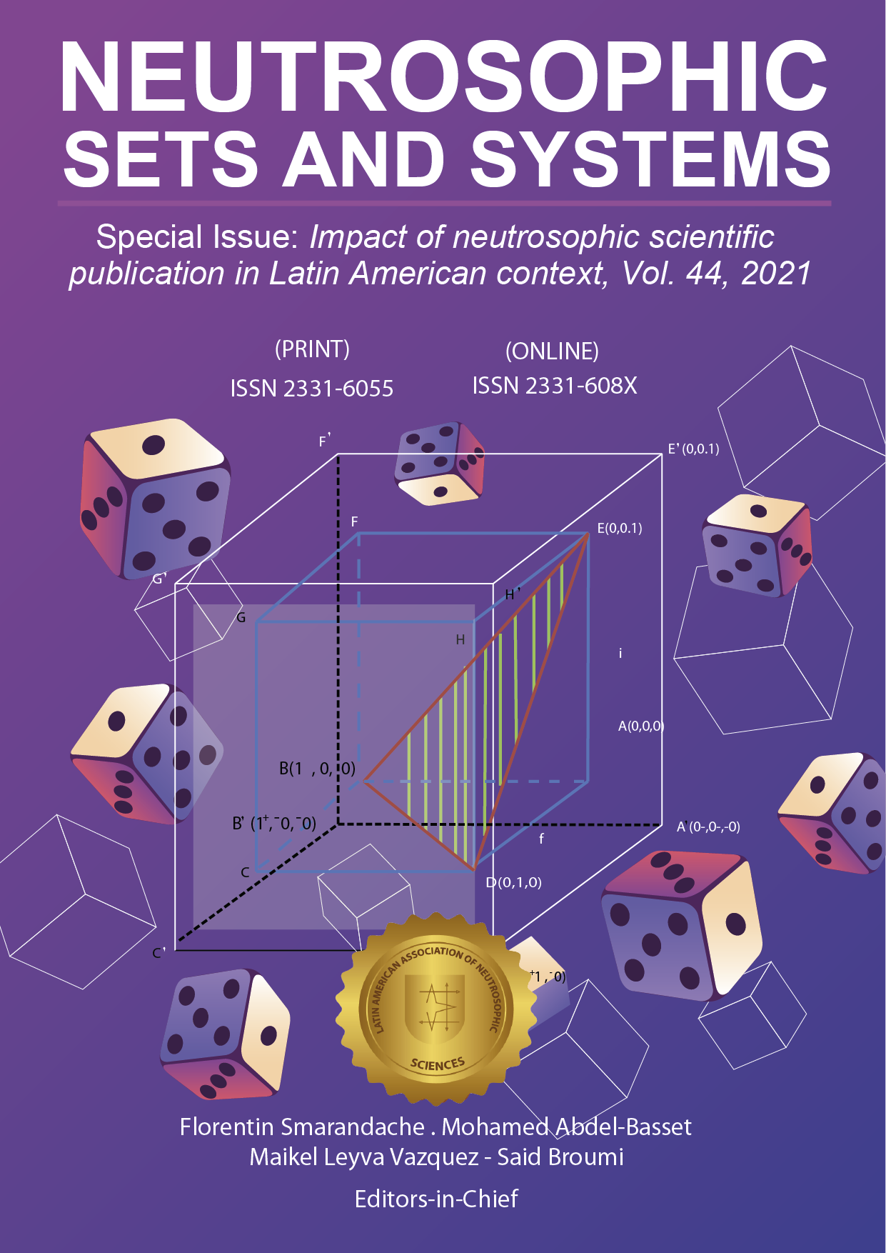 View Vol. 44 (2021): Neutrosophic Sets and Systems, {Special Issue:Impact of neutrosophic scientific publication in Latin American context}